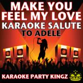 Make You Feel My Love (Karaoke Salute to Adele)