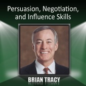 Persuasion, Negotiation, and Influence Skills