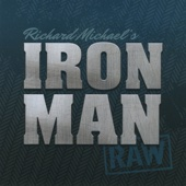 Just a Little Bit of Heaven - Richard Michael's Ironman