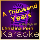 A Thousand Years (In the Style of Christina Perri) [Karaoke With Backing Vocal Version]