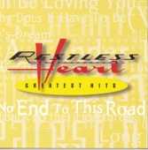 Tell Me What You Dream - Restless Heart