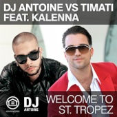 Welcome to St. Tropez (DJ Antoine vs. Mad Mark Radio Edit)