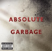 Absolute Garbage cover art