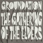 Gathering of the Elders - 2002-2009