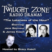 Rod Serling - The Lateness of the Hour: The Twilight Zone™ Radio Dramas  artwork
