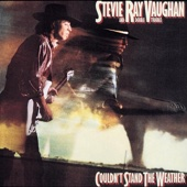 Stevie Ray Vaughan & Double Trouble - Couldn't Stand the Weather  artwork