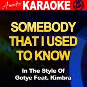 Somebody That I Used To Know (In The Style Of Gotye Feat. Kimbra) - Ameritz Audio Karaoke