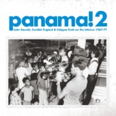 Panama! 2 - Latin Sounds, Cumbia, Tropical & Calypso Funk On the Isthmus 1967-77