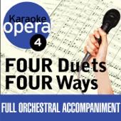 Karaoke Opera: Four Duets Four Ways