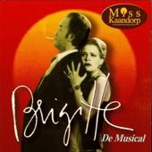 Brigitte De Musical / Miss Kaandorp - Brigitte Kaandorp