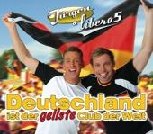 Deutschland ist der geilste Club der Welt - Single