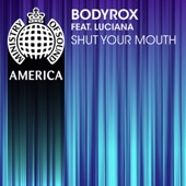 Shut Your Mouth (feat. Luciana) - Single cover art