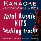 Total Aussie Hits - Backing Tracks Vol. 172