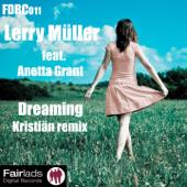 Dreaming (feat. Anetta Grant) [Kristiän Remix]
