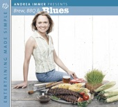 Entertaining Made Simple: Brew, Barbecue and Blues