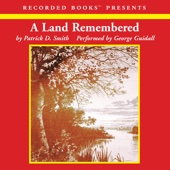 A Land Remembered (Unabridged) - Patrick D. Smith Cover Art