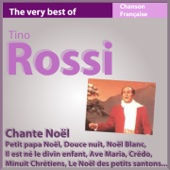 Tino Rossi chante Noël (The Very Best of chanson française)