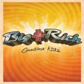 Big & Rich: Greatest Hits (Audio Version)