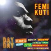 You Better Ask Yourself (Bost & Bim Remix) - Femi Kuti