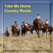 Take Me Home Country Roads (Vocal Versions and Playbacks)