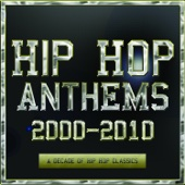 Hip Hop Anthems 2000-2010