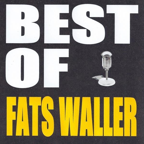 Best of Fats Waller | Fats Waller
