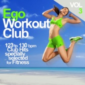 123 to 130 bpm Club Hits specially selected for Fitness, Vol. 3