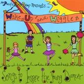Wake Up and Wiggle