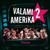 Valami Amerika 2 (Original Soundtrack)