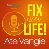 Fix Your Life! - Ate Vangie