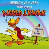 Zingt & vertelt Alfred J. Kwak - Verboden te lachen