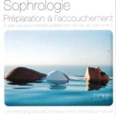 Sophrologie: Préparation à l'accouchement (5 Séances pour préparer paisiblement l'arrivée de votre enfant) - EP