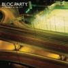 I Still Remember - Bloc Party