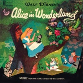 Alice in Wonderland: Music from the Score, Conducted by Camarata