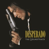 Desperado (The Soundtrack)