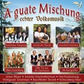 A Guate Mischung Echter Volksmusik