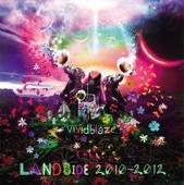 Land Side 2010~2012