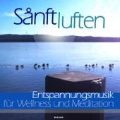 Meditation, Entspannung und Wellness (Entspannungsmusik)