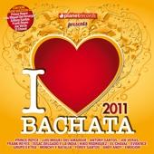 I Love Bachata 2011 (18 Bachata Hits)