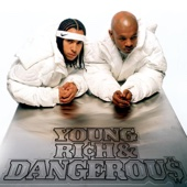 Young, Rich & Dangerous - Kris Kross