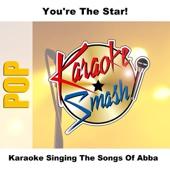 Karaoke Singing - The Songs of Abba (Karaoke Version)