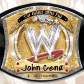 The Time Is Now - John Cena & Tha Trademarc