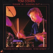 Diggin' In - Digging Out - Tom Cohen