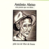Esta Poesia Que Vos Deixo...António Aleixo