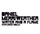 Water and a Flame (feat. ADELE) - Daniel Merriweather