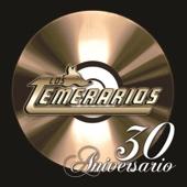 Los Temeraríos - 30 Aniversarío