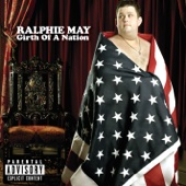 Girth of a Nation - Ralphie May