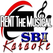 SBI Karaoke: Rent (The Musical)
