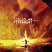 God Is an Astronaut - God Is An Astronaut (Remastered) обложка