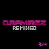 D.Ramirez Remixed